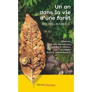 Un an dans la vie d'une forêt, David G. Haskell