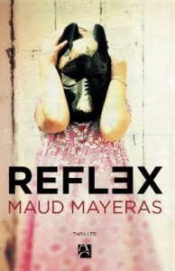 Reflex, Maud Mayeras