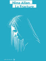 La Fracture, Nina Allen