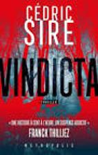 Vindicta, Cédric Sire