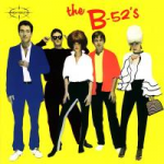 The B-52's) ; Planet claire ; 52 girls.