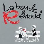 Bande à Renaud (La)