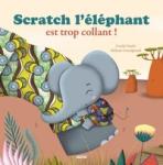 Scratch l'éléphant est trop collant