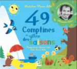 49 comptines au rhythme des saisons