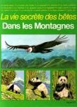 La Vie secrète des bêtes dans les montagnes