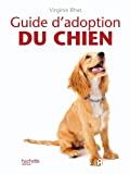 Guide d'adoption du chien
