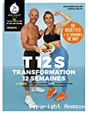 T 12 S - Transformation 12 semaines