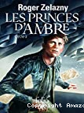 Les princes d'Ambre : cycle 2