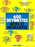 600 devinettes bêtes et méchantes