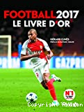 Football 2017, le livre d'or
