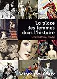 place des femmes dans l'histoire La