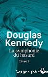 La symphonie du hasard : livre 1
