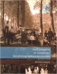 (re)Connaître et conserver les photographies anciennes