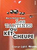 Les tartines au kétcheupe