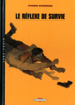 Le reflexe de survie