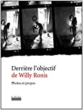 Derrière l'objectif de Willy Ronis