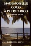 Mademoiselle Coco à Puerto Rico