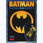 Dark knight : triomphe