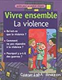 Vivre ensemble La violence