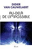 Au-delà de l'impossible