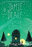 Jamie Drake - L'équation cosmique