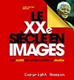 Le 20è siècle en images