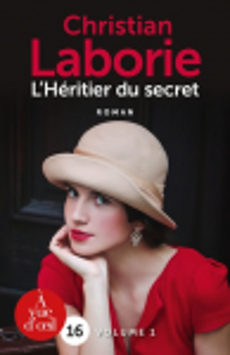 L'héritier du secret : volume 1