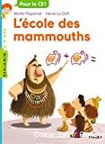L' école des mammouths