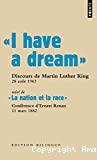 'I have a dream' suivi de 'La nation et la race'