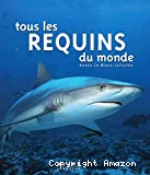 Tous les requins du monde