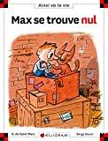 Max se trouve nul