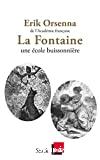 La Fontaine 1621-1695, une école buissonnière