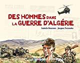 Des hommes dans la guerre d'Algérie