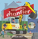 Attention chantier