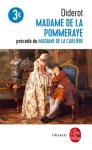 Madame de La Pommeraye ; précédé de Madame de La Carlière