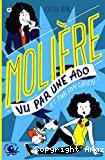 Molière vu par une Ado et par son chien !
