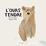 L'ours tendre