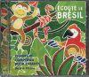 Ecoute le Brésil