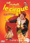 """Une journée avec le cirque """"Il florilegio"""""""