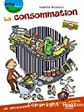 La consommation