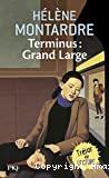 Terminus : Grand Large
