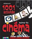1.001 activités autour du cinéma